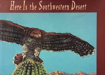 Here Is The Southwestern Desert - Hard Covr